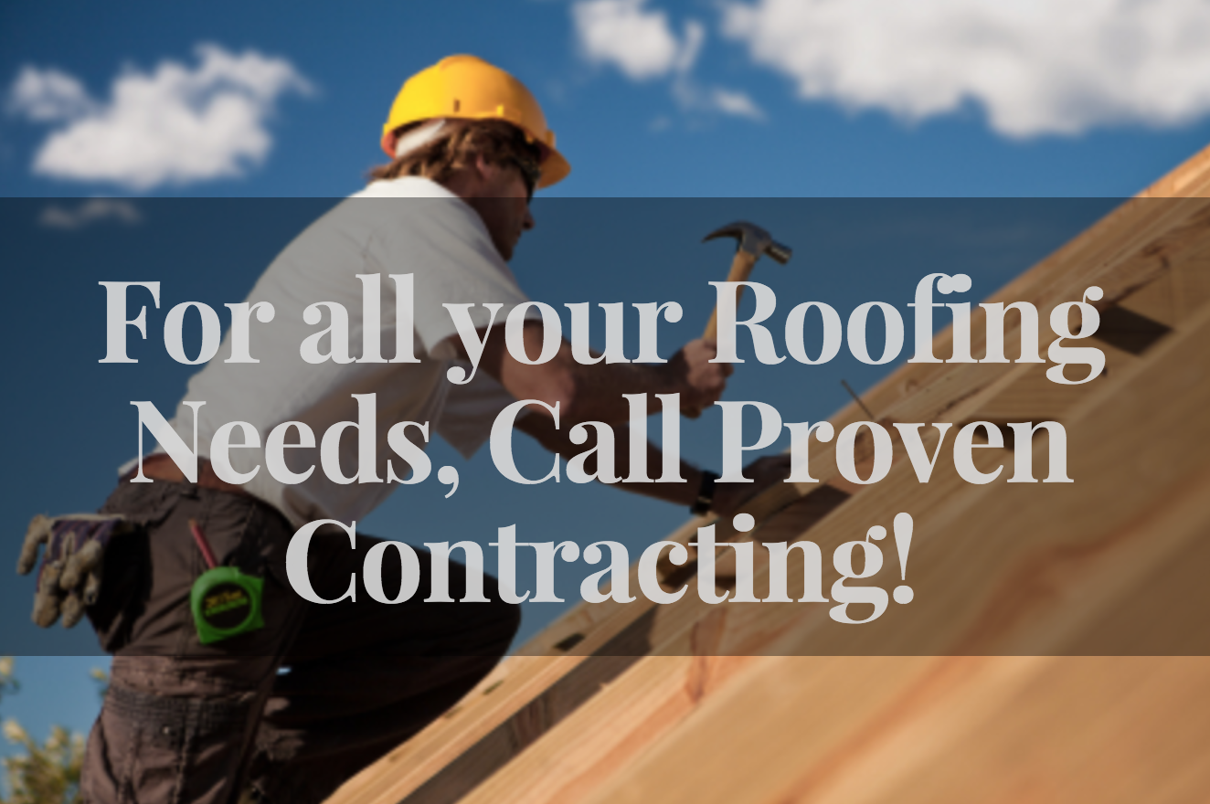 How To Repair Roofs – Why Proven Contracting Is The Best